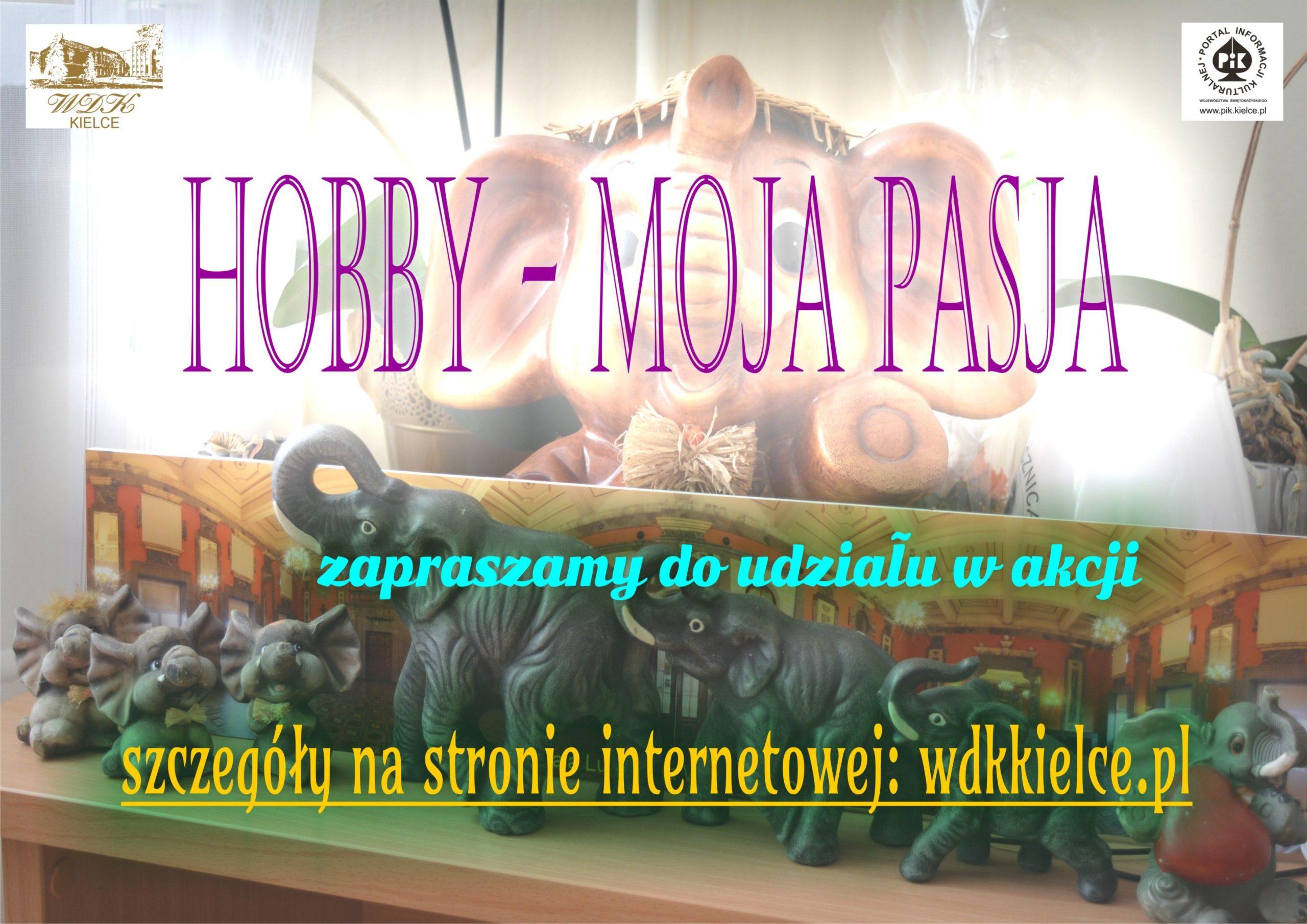 Akcja: Hobby - moja pasja