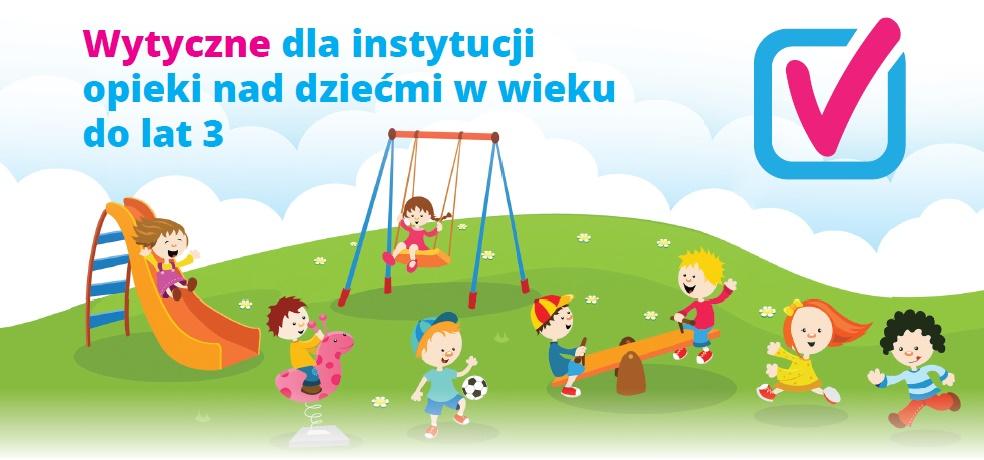 Wytyczne dla instytucji opieki nad dziećmi w wieku do lat 3